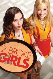 voir serie 2 Broke Girls 2011 streaming