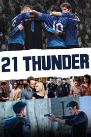 Voir Serie 21 Thunder streaming