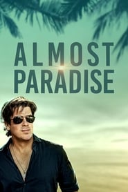 voir serie Almost Paradise 2020 streaming