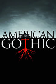 Voir Serie American Gothic streaming