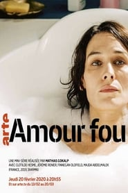 Voir Serie Amour fou streaming