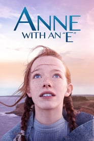 voir serie Anne with an E 2017 streaming
