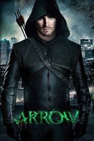 voir serie Arrow 2012 streaming