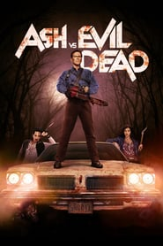 voir serie Ash vs Evil Dead 2015 streaming