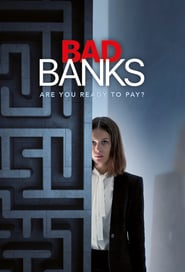 voir serie Bad Banks 2018 streaming