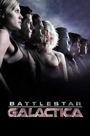 Voir Serie Battlestar Galactica streaming