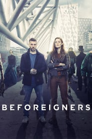Voir Serie Beforeigners streaming