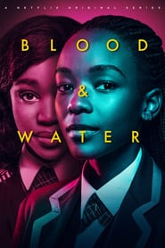 Voir Serie Blood & Water streaming