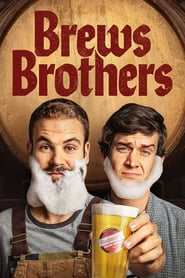 Brews Brothers streaming gratuit