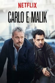 Voir Serie Carlo & Malik streaming