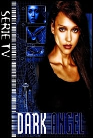 Voir Serie Dark Angel streaming