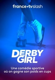 Voir Serie Derby Girl streaming