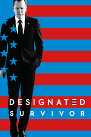 Voir Serie Designated Survivor streaming