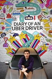 Voir Serie Diary of an Uber Driver streaming