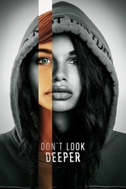 Voir Serie Don't Look Deeper streaming