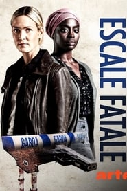 voir serie Escale fatale 2018 streaming