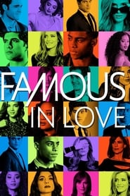 voir serie Famous in Love 2017 streaming