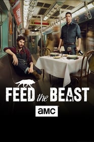 voir serie Feed the Beast 2016 streaming