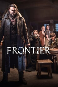 voir serie Frontier 2016 streaming