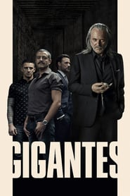 Voir Serie Gigantes streaming