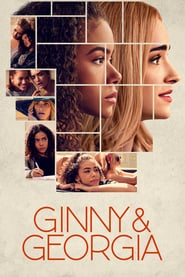 Voir Serie Ginny & Georgia streaming