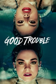 Voir Serie Good Trouble streaming