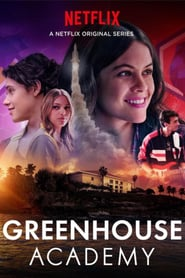 Voir Serie Greenhouse Academy streaming