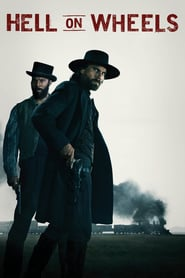 voir serie Hell on Wheels : L'Enfer de l'Ouest 2011 streaming