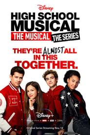 Voir Serie High School Musical : The Musical : The Series streaming