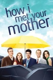voir serie How I Met Your Mother 2005 streaming