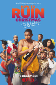 voir serie How to Ruin Christmas: Le mariage 2020 streaming