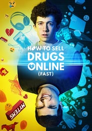 Voir Serie How to Sell Drugs Online (Fast) streaming