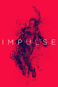 voir serie Impulse 2018 streaming