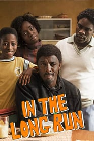 voir serie In the Long Run 2018 streaming