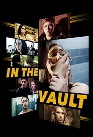 Voir Serie In The Vault streaming