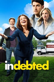 voir serie Indebted 2020 streaming