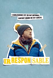Voir Serie Irresponsable streaming