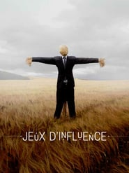 Voir Serie Jeux d'influence streaming