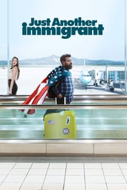 Voir Serie Just Another Immigrant streaming