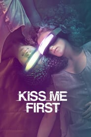 voir serie Kiss Me First 2018 streaming