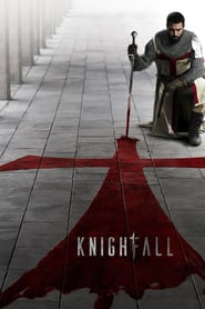 Voir Serie Knightfall streaming