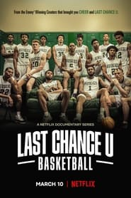 Last Chance U : Basketball streaming gratuit