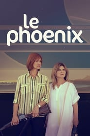 Voir Serie Le Phoenix streaming