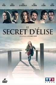 Voir Serie Le Secret d'Elise streaming