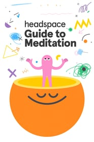 voir serie Le guide Headspace de la méditation 2021 streaming