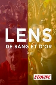 Voir Serie Lens, de sang et d'or streaming