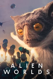 Voir Serie Les Mondes extraterrestres streaming