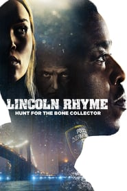 voir serie Lincoln Rhyme: Hunt for the Bone Collector 2020 streaming