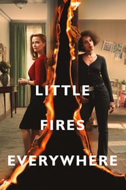 Voir Serie Little Fires Everywhere streaming