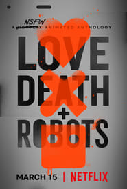Voir Serie Love, Death & Robots streaming